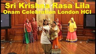 Sri Krishna Rasa Lila | India House, London | Onam Celebration 2017