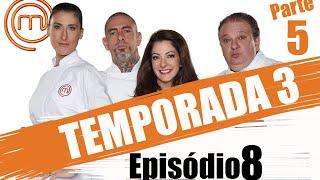 MASTERCHEF BRASIL - CANAL OFICIAL  | TERCEIRA TEMPORADA - EP. 8 (03/05/2016) | PARTE 5