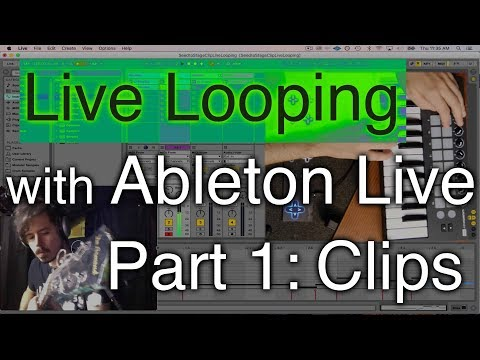 Xxx Mp4 Live Looping With Ableton Part 1 Clips 3gp Sex