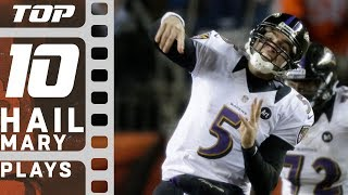 Top 10 Hail Mary Plays of All Time! | NFL