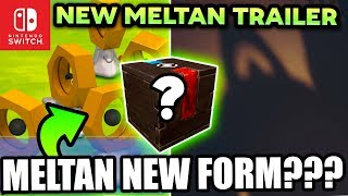 NEW TRAILER Pokemon Switch! CONFIRMS NEW FORM FOR MELTAN & Mystery Box in Pokemon Let