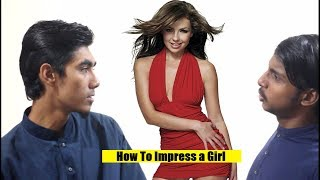 how to impress a girl in Bangladesh by SEtv