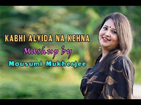 Xxx Mp4 KABHI ALVIDA NA KEHNA II MASHUP BY MOUSUMI 3gp Sex