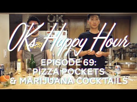 OKs Happy Hour Ep.69: Pizza poppers & Marijuana cocktails
