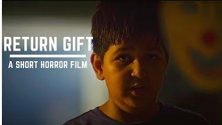 Return Gift | Short Horror Film | Indian-Bollywood-Hindi Horror Films | New Horror Films