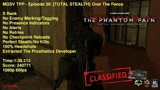 MGSV TPP - Episode 39: [TOTAL STEALTH] Over The Fence - S Rank 1:38 - Perfect Stealth