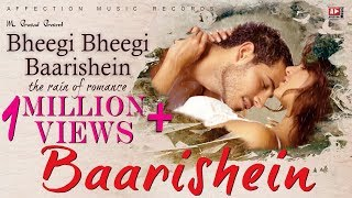 Baarish | Bheegi Baarishein Latest Hindi Song 2017 | New Bollywood Song #AFFECTION MUSIC RECORDS