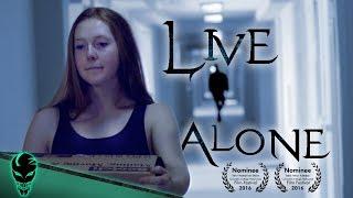 LIVE ALONE - Psychological Horror Short Film