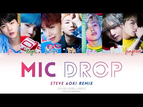 BTS (방탄소년단) 'MIC DROP  (Steve Aoki Remix) (Color Coded Han|Rom|Eng Lyrics)