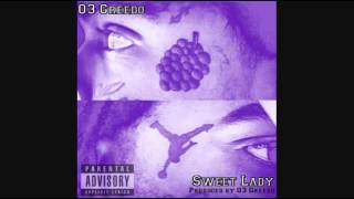 03 Greedo   Sweet Lady Produced by 03 Greedo