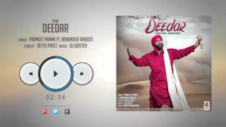 New Punjabi Songs 2016    DEEDAR    PARAMJIT PAMMI Ft.ARWINDER RAIKOTI    Latest Punjabi Songs 2016