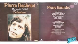 Pierre Bachelet - 1er album 1975