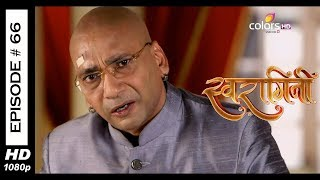 Swaragini - Full Episode 66 - With English Subtitles