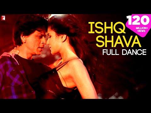 Xxx Mp4 Ishq Shava Full Song Jab Tak Hai Jaan Shah Rukh Khan Katrina Kaif Shilpa Rao Raghav 3gp Sex