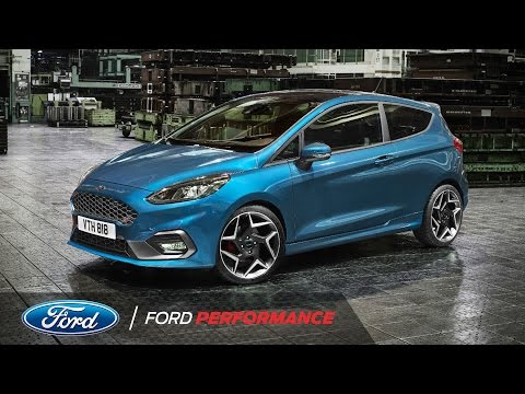 The All New Ford Fiesta ST Unleashed Official Debut Fiesta ST Ford Performance
