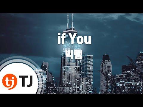 [TJ노래방] If You - 빅뱅 (If You - BIGBANG)  TJ Karaoke
