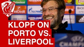 Jurgen Klopp Pre-Match Press Conference | Porto vs. Liverpool (Champions League)