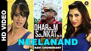 Neelanand   Dharam Sankat Mein   Naseeruddin Shah, Paresh Rawal, Sophie Choudry & Hazel Keech