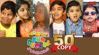 Fun Bucket JUNIORS | Episode 50 | Kids Funny Videos | Comedy Web Series | By Sai Teja - TeluguOne