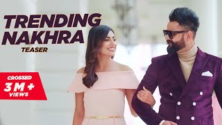 Trending+Nakhra+Official+Teaser+%7C%7C+Amrit+maan+ft.+Ginni+Kapoor+%7C%7C+Intense+%7C%7C+Latest+Songs+2018