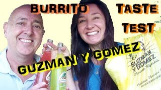 Guzman Y Gomez Burrito Taste Test Mexican Food and Jaritto soda