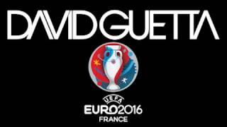 David Guetta - Hymne Euro 2016