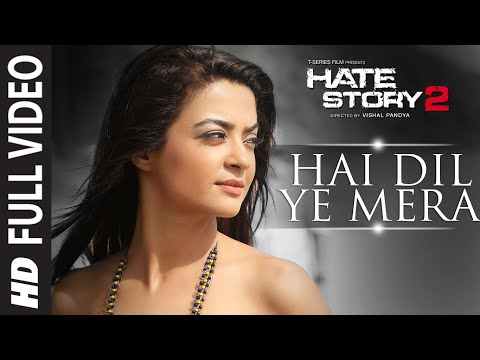 Xxx Mp4 Hai Dil Ye Mera Full Video Song Arijit Singh Hate Story 2 Jay Bhanushali Surveen Chawla 3gp Sex