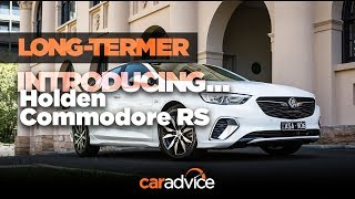 Long-termer: Introducing the 2018 Holden Commodore RS (Opel Insignia)
