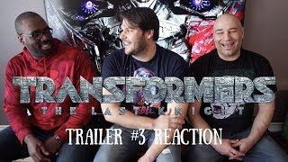 TRANSFORMERS The Last Knight Trailer #3 REACTION