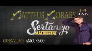 Setanejo prime - Matteus Moraes