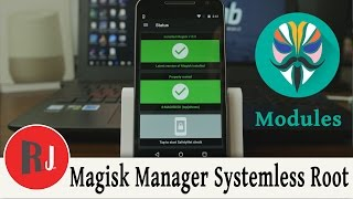 Magisk Manager New Systemless Root Method