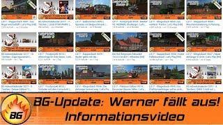 BG-Update | Werner fällt aus - Wie geht es weiter? | Informationsvideo [HD]
