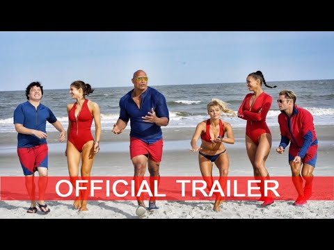 Baywatch Official Trailer | Dwayne Johnson | Priyanka Chopra | Alexandra Daddario