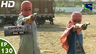 Crime Patrol Dial 100 - क्राइम पेट्रोल - Hatyare-2 - Episode 130 - 14th April, 2016