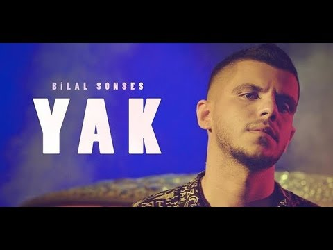 Bilal SONSES - Yak (Official Video)