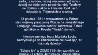 Co Jarosław KACZYŃSKI robił 13 grudnia 1981