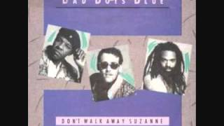 Bad Boys Blue - Don't Walk Away, Suzanne (1988)