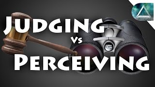 Judging vs Perceiving - Meyers Briggs Personality Test