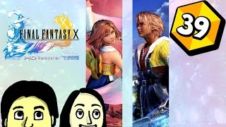 Let's Play Final Fantasy X HD (Blind) Part 39: Friends and Family