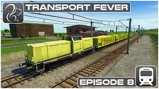 Transport Fever Gameplay #8 (Lets Play Series)