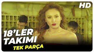 18'ler Takımı (2007) | Türk Filmi