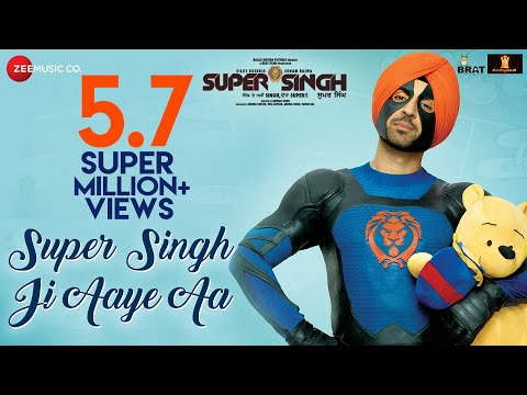 Super Singh Ji Aaye Aa - Super Singh   Diljit Dosanjh & Sonam Bajwa   Jatinder Shah   Ranbir Singh