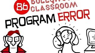 Bollywood Classroom | Episode86 | Program Error