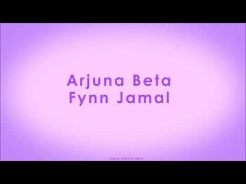 Fynn Jamal Arjuna Beta Lyrics Audio