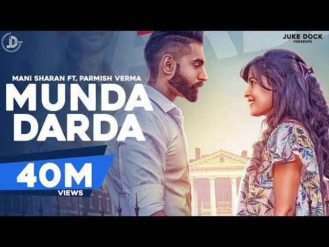 Xxx Mp4 MUNDA DARDA Full Song Mani Sharan Ft Parmish Verma Latest Punjabi Songs 2017 JUKE DOCK 3gp Sex