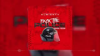 Almighty - Fuck The Police Original Version