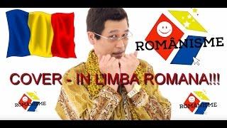 Mori de RAS! PPAP PenPineappleApplePen IN ROMANA! #Romanisme #PARODIE