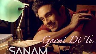 Sanam - Garmi Di Tu (Valentine's Day Special 2015)