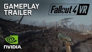 Fallout 4 VR: Gameplay Trailer