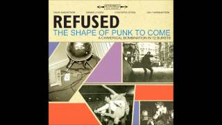 Refused - The Shape Of Punk To Come (1998) [Full Album in 1080p HD]